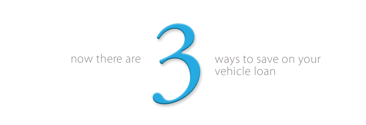 Three ways to save on vehicle loans