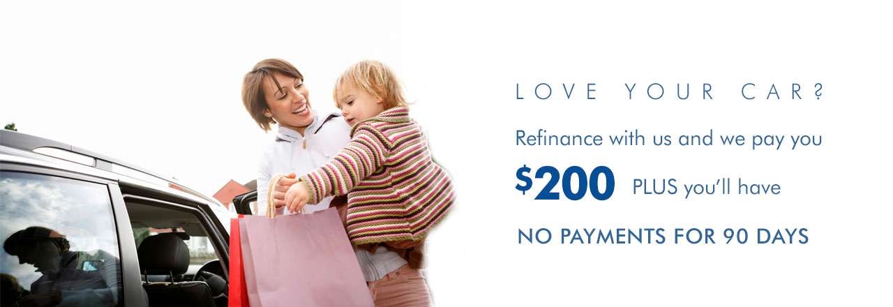 Get $200 when you refinance your vehicle