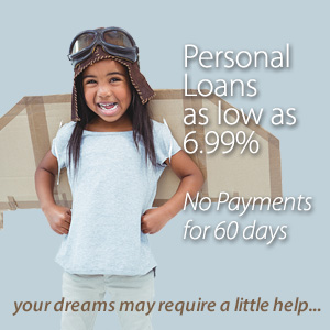 Personal Loans as low as 6.99% and no Payments for 60 Days