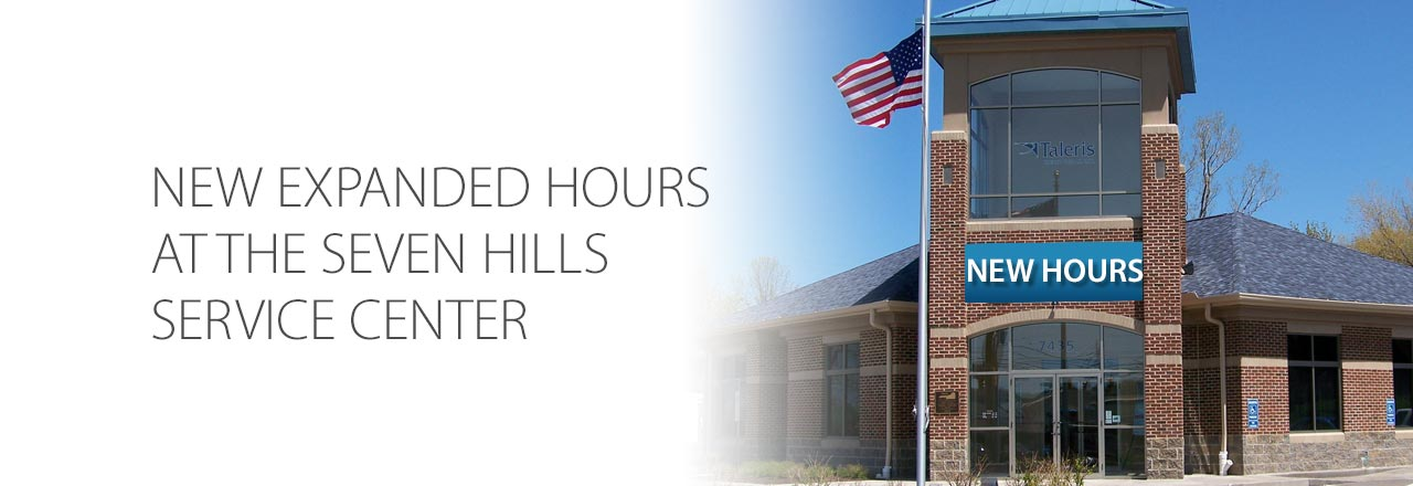 Expanded hours at the Seven Hills Service Center