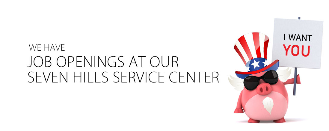 Job Openings at our Seven Hills Service Center
